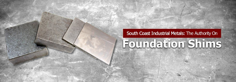 South Coast Industrial Metals Foundation Shims